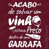 T-shirt Acabo de Salvar um Vinho
