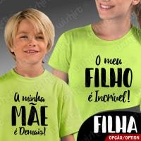 T-shirts Filho é Incrível - Mãe Demais Criança