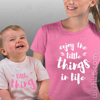 T-shirts a combinar para Mãe e Bebé - Enjoy the Little Things in Life