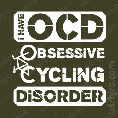 T-shirt I have OCD Obsessive Cycling Disorder - Para fãs de bicicletas