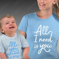 T-shirts All I Need is You Mãe - Bebé
