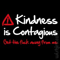 T-shirt Kindness is Contagious