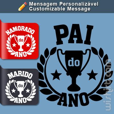T-shirt Pai do Ano, Mensagem Personalizável (Padrinho, Namorado, Irmão, Homem, Mais)