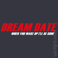 T-shirt Dream Date