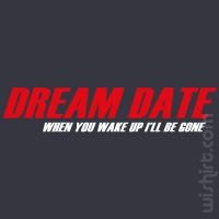 T-shirt Dream Date