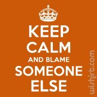 T-shirt Blame Someone Else