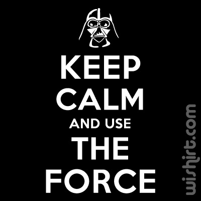 T-shirt Keep Calm and use the Force