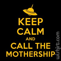 T-shirt Keep Calm... Mothership