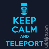 T-shirt Keep Calm and Teleport