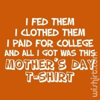T-shirt I Fed Them - Mãe