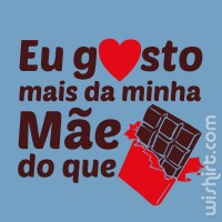T-shirt Mais do que Chocolate