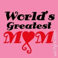 T-shirt World's Greatest Mom V2