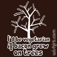 I'd Be Vegetarian If Bacon T-shirt