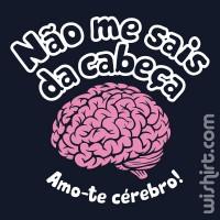 T-shirt Não me sais da cabeça