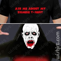 T-shirt Ask about Zombie