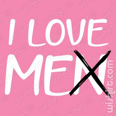 T-shirt I love Men - Me