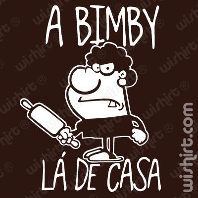 T-shirt A Mulher Bimby Lá de Casa