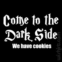 T-shirt Come to The Dark Side