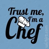 T-shirt Trust Me I'm a Chef