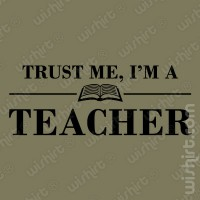 T-shirt Trust Me Teacher