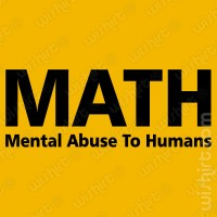 T-shirt MATH Mental Abuse