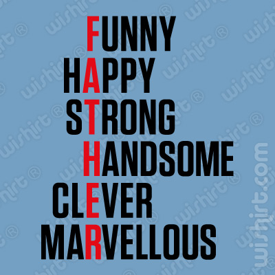 T-shirt Father - Funny Happy Strong Handsome Clever Marvellous