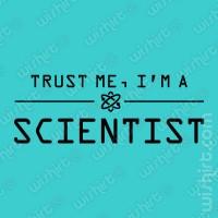 T-shirt Trust Me Scientist