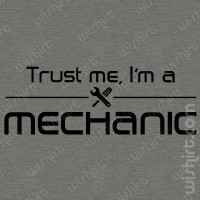 T-shirt Trust Me Mechanic