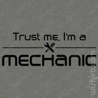T-shirt Trust Me Mechanic