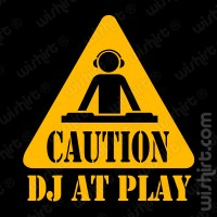 T-shirt Caution DJ at Play