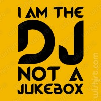 T-shirt I am the DJ
