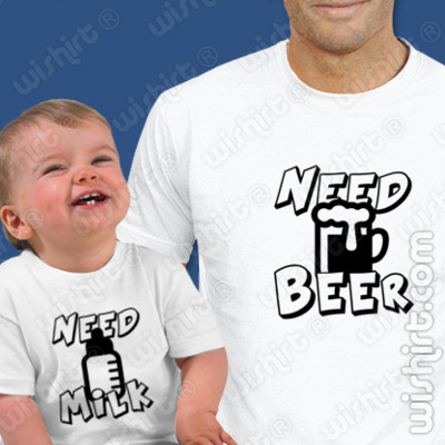 T-shirts Need Beer Need Milk, Conjunto de uma t-shirt de homem + uma t-shirt de bebé