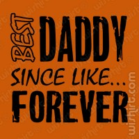 T-shirt Best Daddy Since