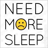 T-shirt Need more Sleep