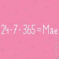 T-shirt 24 * 7 * 365 = Mãe