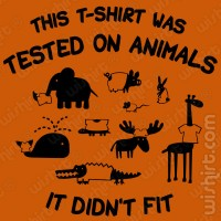 T-shirt Tested on Animals