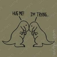 T-shirt T-Rex Hug Me
