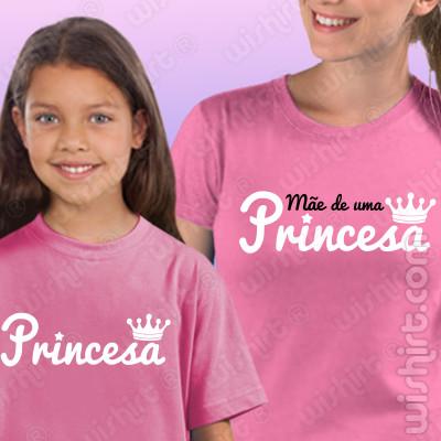 T-shirts Mãe de uma Princesa, Conjunto de uma t-shirt de mulher + uma t-shirt de criança
