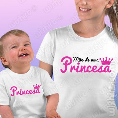 T-shirts Mãe de uma Princesa - Bebé, Conjunto de uma t-shirt de mulher + uma t-shirt de bebé