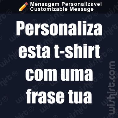 T-shirt com texto personalizável - Prendas Personalizadas