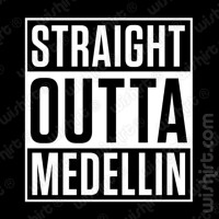 T-shirt Straight Outta Medellin