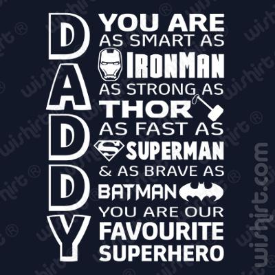 T-shirt Daddy you are my favourite superhero - Prenda dia do Pai