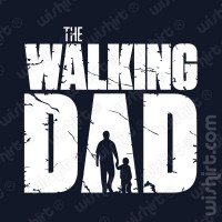 T-shirt The Walking Dad v2