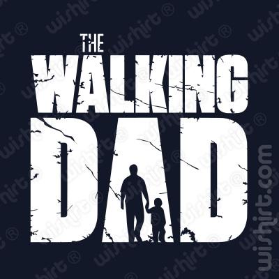 T-shirt The Walking Dad v2