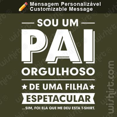 T-shirt Sou um Pai/Avô Orgulhoso de Filho(s)/Neto(s) Espetacular(es). Mensagem Personalizável