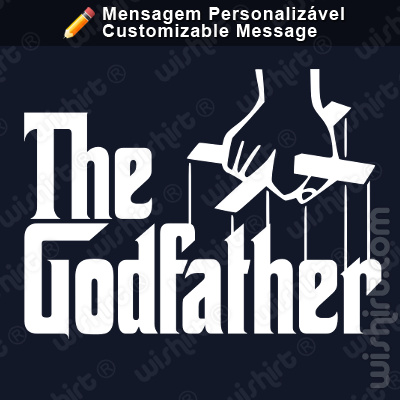 T-shirt Godfather, Godmother, Godson, Goddaughter, Grandfather, Grandmother, Godson | Mensagem Personalizável