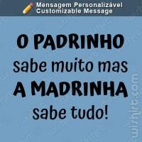 T-shirt O Padrinho Sabe Muito
