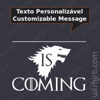 T-shirt Something is Coming