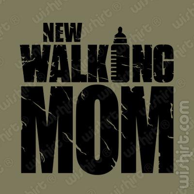 T-shirt New Walking Mom