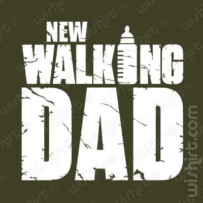 T-shirt New Walking Dad